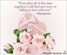 Express your love to your wife by sending her a lovely anniversary quote. Anniversary Quotes For Her, Anniversary Cards, Relationship Quotes, Falling In Love, Romantic, Sayings, Bday Cards, Birthday Cards, Lyrics
