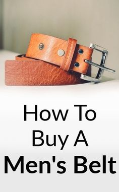 Planning to buy a belt? How do you choose the right belt size? This post is the ultimate guide to men's belts. Mens Style Guide, Men Style Tips, Leather Belts, Men's Belts, Casual Belt, Nike, Types Of Shoes, Stylish Men, Gq