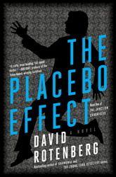 David Rotenberg's The Placebo Effect (Simon & Schuster Canada, 2012).