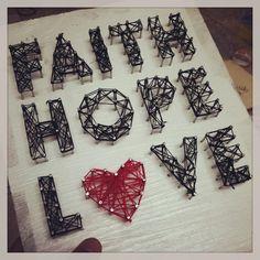 made a DIY String Art FAITH HOPE LOVE
