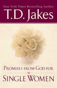 Promises From God For Single Women by [Jakes, T. D.] #christianwomen #christiansingles #singlewomen #single #booksforsinglewomen #singlepeople (scheduled via http://www.tailwindapp.com?utm_source=pinterest&utm_medium=twpin)