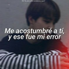 Dont Love Me, Sad Love, Bts Quotes, Funny Quotes, Frases Tumblr, Daddy Issues, Foto Bts, Bts Boys, In My Feelings