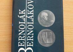 Ján Považan: Bernolák a bernolákovci Books, Livros, Livres, Book, Libri, Libros