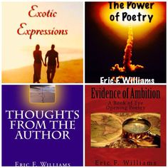 Looking for a great book to curl up with this Winter? Try one or all of these recently released books by  Author Eric F. Williams!  Exotic Expressions  http://amzn.com/1494790947  Smiles and Cries Evidence of Ambition Thoughts From The Author The Power of Poetry https://amazon.com/author/poetericfwilliams  And on Wednesday May 13th 2015 get the inspirational full color book of quotes:  [Inspired Quotations] on Amazon for only $17.00 !  #AuthorEFW #NewBooks #RecentReleases