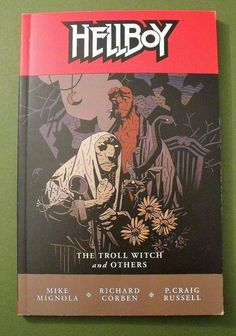 Dark Horse Comics Hellboy Graphic Novel Number 7 The Troll Witch And Others 2007 First Printing Very good condition maybe read once Tight binding