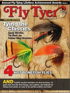 Good magazine. Hard to find in our shops - need to subscribe to it.   Fly Tyer Magazine, Fly Tying, Fly Recipes, Fly Patterns, Fly Fishing