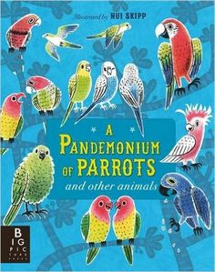 Booktopia has A Pandemonium of Parrots, And other animals by Kate Baker. Buy a discounted Hardcover of A Pandemonium of Parrots online from Australia's leading online bookstore. Kate Baker, Animal Collective, Tv Set Design, Thing 1, Curious Creatures, Large Animals, Pet Names, Weird And Wonderful, Grafik Design