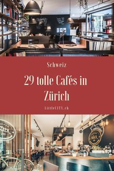 29 tolle Café Tipps für Zürich zum Arbeiten, Lernen, Plaudern oder einfach Verweilen. Cafe Restaurant, Zurich, Travel Around The World, Around The Worlds, Reisen In Europa, Cool Cafe, Weekend Trips, Family Travel, Switzerland