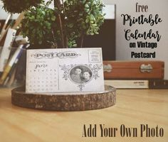 Printable calendar on a vintage post card - add your own photo. Free!