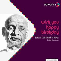 Wish you happy birthday Sardar Vallabhbhai Patel - Indian statesman _ 31 October 2015 Vallabhbhai Patel, Wish You Happy Birthday, Are You Happy, Indiana, Birthdays, October, Poster, Anniversaries, Birthday