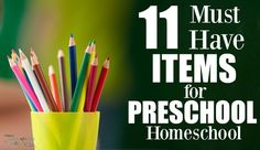 11 Preschool Homeschool Items