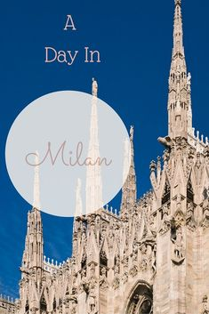 How to spend a day in Milan, Italy. #italytravel