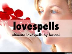 lovespells by proff hasani via slideshare Bring Back Lost Lover, Lost Love Spells, Spell Caster, Meaning Of Love, Haiku, Spelling, The Cure, Asia