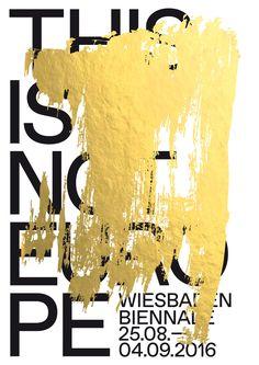 Erscheinungsbild für Theater Biennale Wiesbaden – Motto: This is not Europe« © Studio m23 von Fons Hickmann #plakatdesign #posterdesign #WiesbadenBiennale #Festival #Theaterfestival