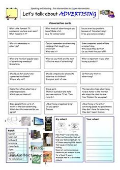 This worksheet contains 18 conversation cards, a creative ad box and a matching exercise. The cards can be cut out if desired and be used as conversation questions. Can be used with both young learners and adults (elementary to intermediate).  - ESL worksheets