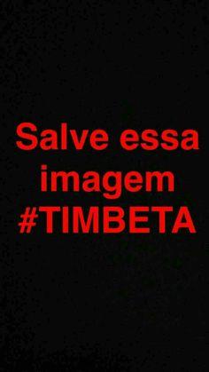 #MissãoTimBeta #SigoDeVolta #SalveEssaImagem #TimBeta ✌
