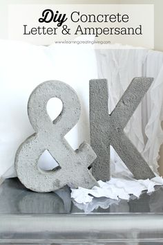 Diy Concrete Letter & Ampersand. Learn how to make a concrete letter & ampersand with just a few easy steps. learningcreatingliving.com
