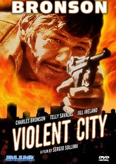 "Violent City (1970) aka The Family, aka ""Città violenta"" (original title) Stars: Charles Bronson, Jill Ireland, Telly Savalas, Michel Constantin, Umberto Orsini ~  Director: Sergio Sollima"
