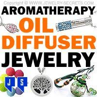 ►► AROMATHERAPY OIL DIFFUSER JEWELRY ►► Jewelry Secrets