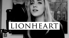 Have you heard Emma Lachance's amazing cover of ‪#‎Lionheart‬?
