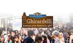 Ghirardelli Chocolate Festival - San Francisco  ~~~ I had the pleasure of working this fun event in 2012 and boy oh boy was it fun! Everyone should go once!