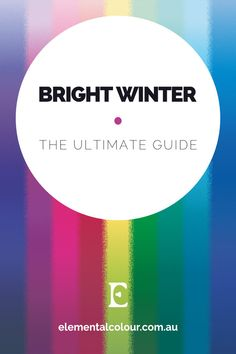 Bright Winter:The Ultimate Guide . Everything you need to know about the Bright Winter tone Bright Winter Outfits, Bright Spring, Deep Winter Colors, Clear Winter, Seasonal Color Analysis, Season Colors, Winter Looks, Winter Springs, How To Memorize Things