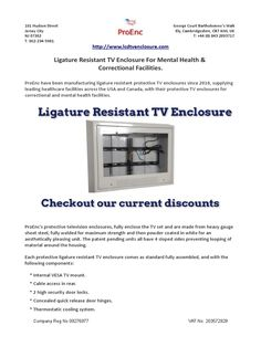 Anti ligature, ligature resistant, suicide resistant tv enclosure