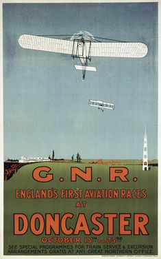 'England's First Aviation Races at Doncaster', GNR poster, at Science and Society Picture Library Tunbridge Wells, South Yorkshire, Detailed Image, Pinterest Marketing, Great Britain, Claire, Aviation, England, Plant