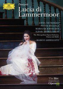 DONIZETTI Lucia di Lammermoor - Anna Netrebko - Deutsche Grammophon