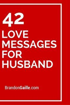 42 Love Messages for Husband