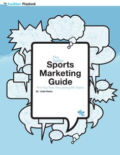twitter-sports-marketing-guide by www.sportbusiness360.com via Slideshare