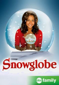 Snowglobe, the movie (ABC Family Movie). I've watched this many times since I…