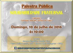 Grupo Espírita Fonte Viva Convida para a sua Palestra Pública - São Pedro da Aldeia - RJ - http://www.agendaespiritabrasil.com.br/2016/07/10/grupo-espirita-fonte-viva-convida-para-sua-palestra-publica-sao-pedro-da-aldeia-rj-3/
