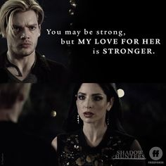 Love conquers all. #Clace #Shadowhunters