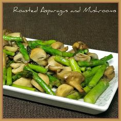 Quick and Flavorful Vegetables - Roasted Asparagus and Mushrooms with Swanson Vegetable Flavor Boost - perfect side.