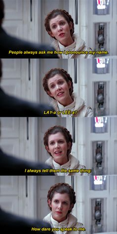 incorrect star wars quotes || Princess Leia Organa Skywalker || Carrie Fisher