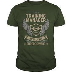 I am a Training Manager What is Your Superpower Job Shirts #gift #ideas #Popular #Everything #Videos #Shop #Animals #pets #Architecture #Art #Cars #motorcycles #Celebrities #DIY #crafts #Design #Education #Entertainment #Food #drink #Gardening #Geek #Hair #beauty #Health #fitness #History #Holidays #events #Home decor #Humor #Illustrations #posters #Kids #parenting #Men #Outdoors #Photography #Products #Quotes #Science #nature #Sports #Tattoos #Technology #Travel #Weddings #Women