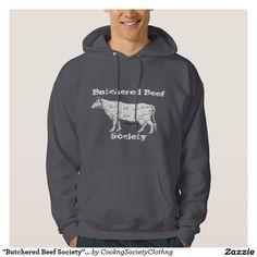 """""""Butchered Beef Society"""" Hoodie - Men's"""