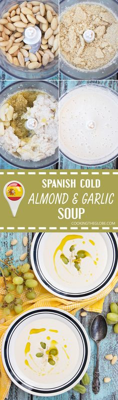 Ajo Blanco (Spanish Cold Almond & Garlic Soup) - Cooking The Globe Apple Recipes, Soup Recipes, Vegetarian Recipes, Vegan Soups, Sweets Recipes, Delicious Recipes, Garlic Soup, Garlic Bread, Spanish Soup