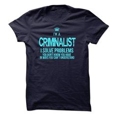 I am CRIMINALIST T-Shirts, Hoodies, Sweatshirts, Tee Shirts (23$ ==► Shopping Now!)