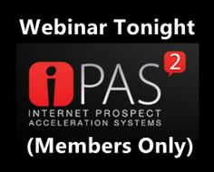 Just wanted to give you a quick  heads up, the webinar is about to start!  (9pm EST to be exact)   Side Note: must be an iPas2 Free member first to attend!   Can do that here: http://ipas2free.com/?id=mohanblog     Then go here to login and view the webinar: http://ipas2free.com/login.php?p=20k-gameplan     The page will refresh right at 9pm EST and webinar will begin playing!   Make it a great day!
