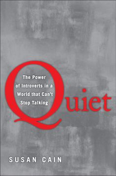 QUIET: THE POWER OF INTROVERTS IN A WORLD THAT CAN'T STOP TALKING by Susan Cain. Cain, an honors graduate of Princeton and Harvard Law School, taught corporate negotiation skills for many years. The corporate success model — increasingly aped throughout Western culture — focuses on extroversion and teamplaying as essential to innovation and success. Cain makes a solid case for the reverse being true: it is introverts who require a lot of alone time who are the greatest innovators. Inspiring.