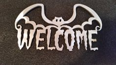 Welcome Bat Metal Sign Decor, Raw Metal, Great for Halloween by SPORTSMETALARTWORK on Etsy