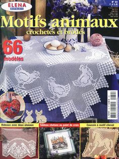 """Photo from album """"Elena Ouvrages Motif animaux crochetes et brodes on Yandex. Crochet Tablecloth, Crochet Doilies, Crochet Lace, Free Crochet, Magazine Crochet, Knitting Magazine, Crochet Birds, Thread Crochet, Doily Patterns"""