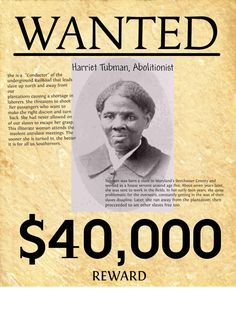 $1,076,178 in 2014 dollars>> 1856 WANTED POSTER price on Harriet Tubman's life. She saved 300 slaves in 10 years, via Underground Railroad. Our lives aren't even at risk when we TAKE A STAND AND STAND against Popular Evils incl abortion. So... SHALL WE? Research by #DdO:) MOST POPULAR RE-PINS - http://www.pinterest.com/DianaDeeOsborne/take-a-stand-stand/ - . Born Araminta Ross ~1822, barely 30 as Negro / African American abolitionist, humanitarian, Union spy in American Civil War.