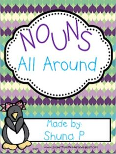 Nouns All Around---- Free posters and sorts to use to teach nouns #TpT