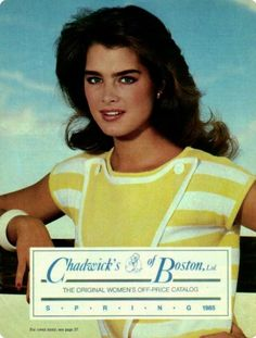 Brooke Shields covers the Chadwick's of Boston catalog ( United States) spring 1985