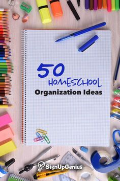 50 Homeschool Organization Ideas. Get tips for planning curriculum, meeting other homeschoolers, designing your classroom and more.