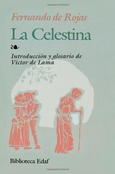 La Celestina by Fernando De Rojas From $3.99