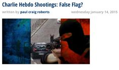 """Ron Paul Institute: Charlie Hebdo Attack A """"False Flag"""" Just Like 9/11… -------------------------------------------------- The article has been deleted (link) My favorite line: """"If you believe the story [Charlie Hebdo and 9/11 were jihadist attacks] you are no match for a Muslim.""""http://webcache.googleusercontent.com/search?q=cache:hdhI0ePuSRAJ:www.ronpaulinstitute.org/archives/featured-articles/2015/january/14/charlie-hebdo-shootings-false-flag/+&cd=4&hl=en&ct=clnk&gl=us"""